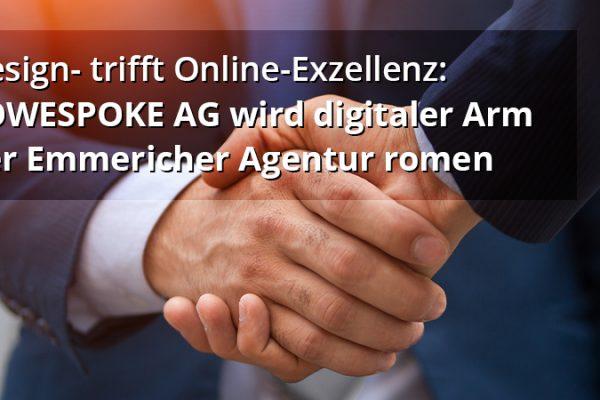 Design- trifft Online-Exzellenz: SOWESPOKE AG wird digitaler Arm der Emmericher Agentur romen