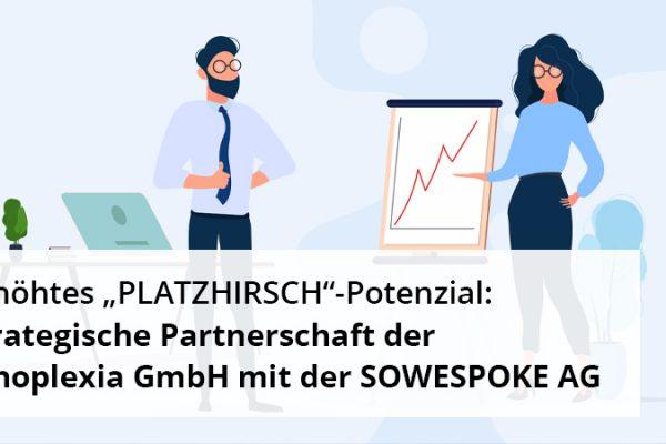 """Erhöhtes """"PLATZHIRSCH""""-Potenzial: strategische Partnerschaft der Innoplexia GmbH mit der SOWESPOKE AG"""