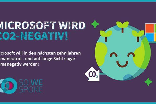 Microsoft wird CO₂-negativ!